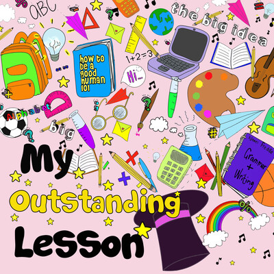 My Outstanding Lesson