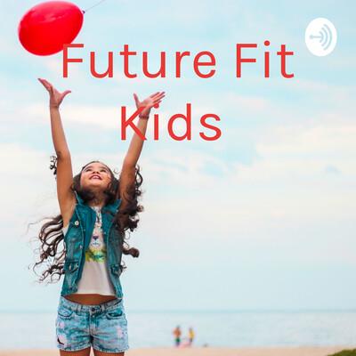 Future Fit Kids