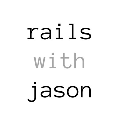 Rails with Jason