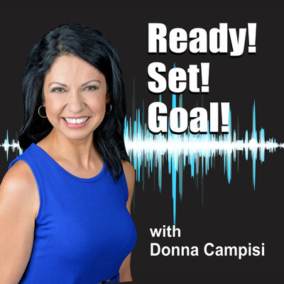 Ready! Set! Goal! with Donna Campisi