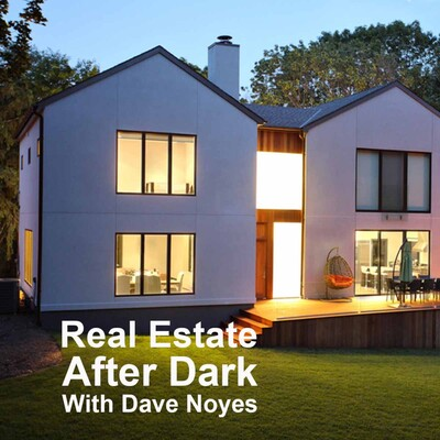 Real Estate After Dark with Dave Noyes