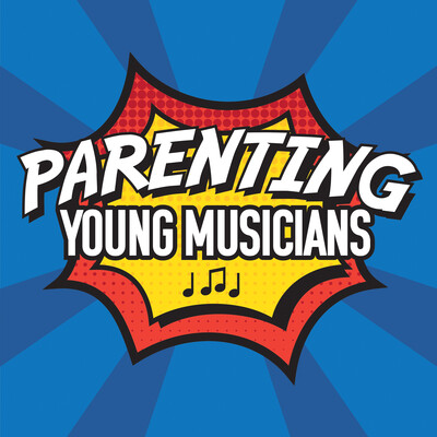 Parenting Young Musicians