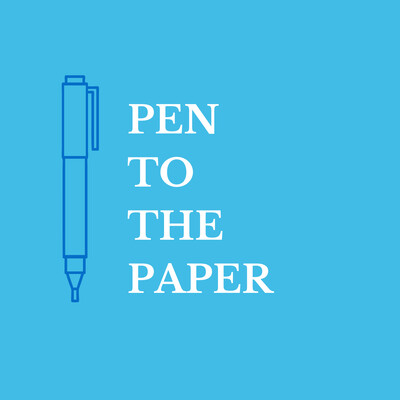 Pen to the Paper Podcast