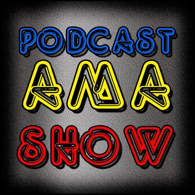 Podcast AMA Show