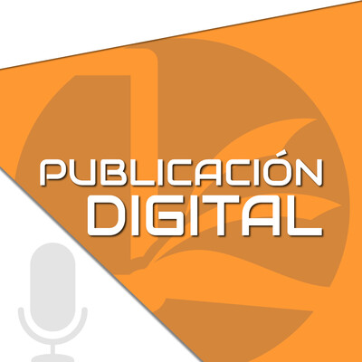 Podcasts – Publicación Digital | Elabora, Distribuye y Promociona tus Libros Digitales