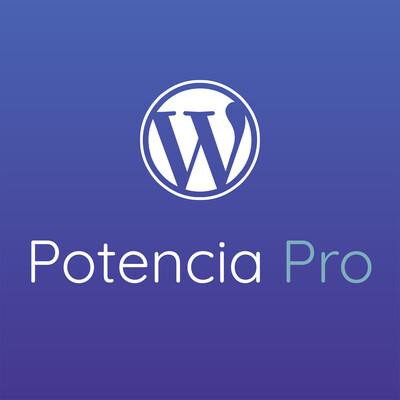 Potencia Pro, tu podcast de WordPress