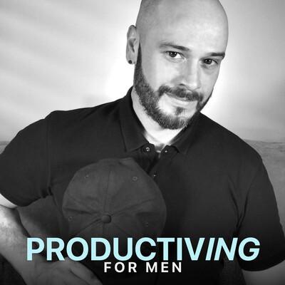Productiving for MEN