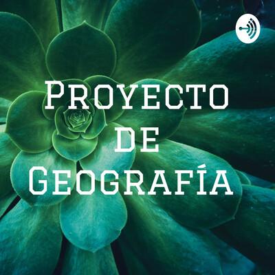 Proyecto de Geografía