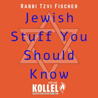 Jewish Stuff You Should Know
