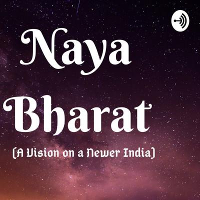 Naya Bharat