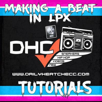 DailyHeatChecc: Making A Beat In Logic Pro X Tutorials