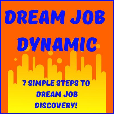 Dream Job Dynamic Podcast