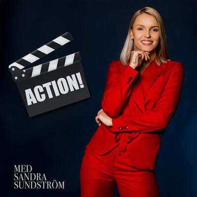 ACTION! Med Sandra Sundström