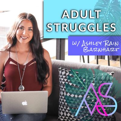 Adult Struggles