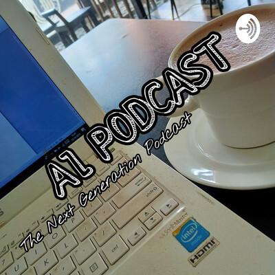Al Podcast