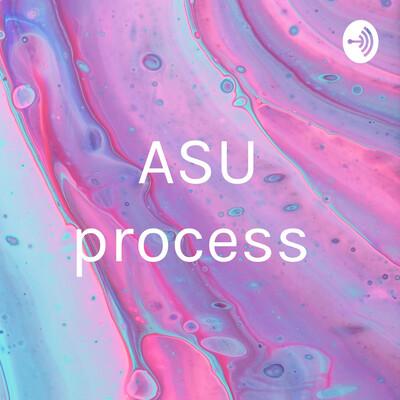 ASU process