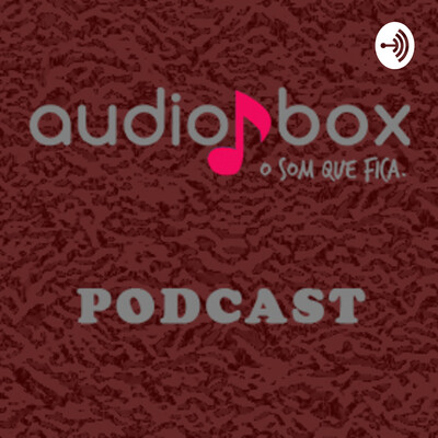 Audiobox Podcast sobre Podcast