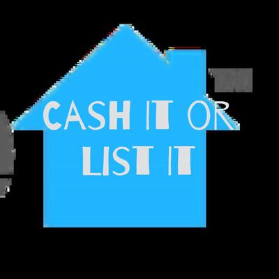 Cash It or List It