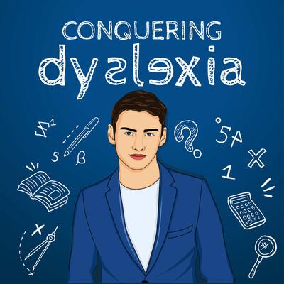 Conquering Dyslexia Podcast