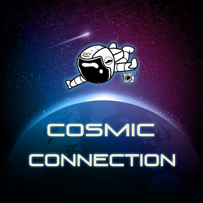 Cosmic Connection Cosmicast