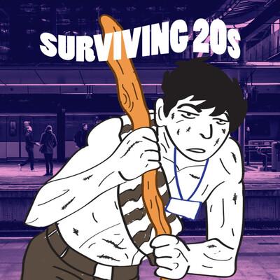 Surviving 20s
