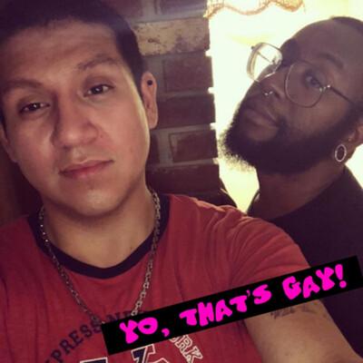Yo, That's Gay!