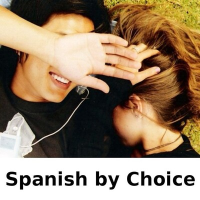 Spanish by Choice: Part 1
