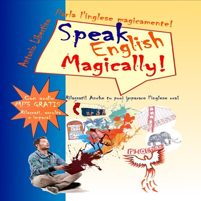 Speak English Magically! - Corso d'inglese per italiani