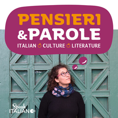 Speak Italiano - Pensieri e Parole