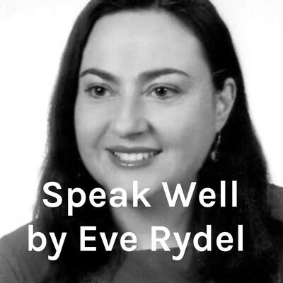 Speak Well by Eve Rydel