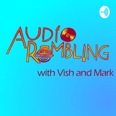 Audio Rambling Podcast