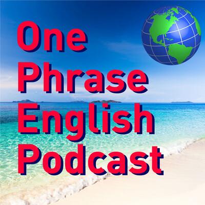 One Phrase English Podcast