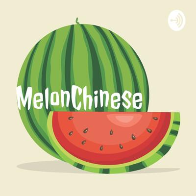 MelonChinese