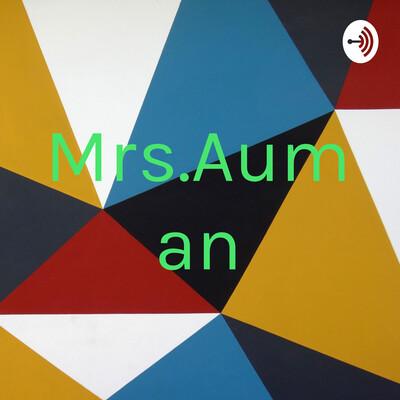 Mrs.Auman