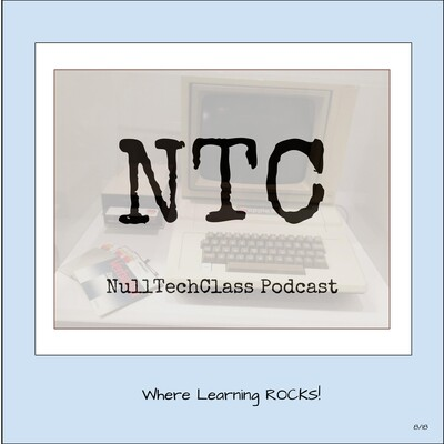 NullTechClass Podcast