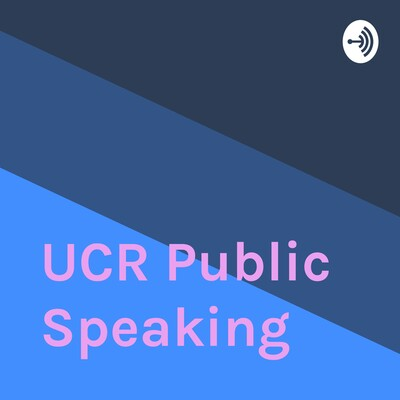 UCR Public Speaking