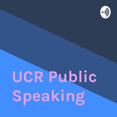 UCR Public Speaking