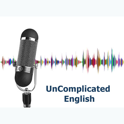 Uncomplicated English Podcast