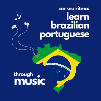 Ao Seu Ritmo: Learn Brazilian Portuguese Through Music