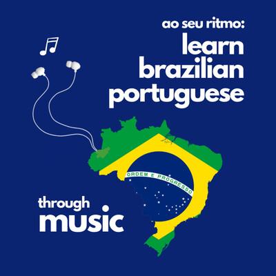 Ao Seu Ritmo: Learn Brazilian Portuguese Through Music