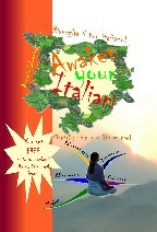 Awaken Your Italian! Risveglia il tuo Italiano!