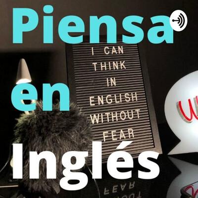 Piensa en Inglés