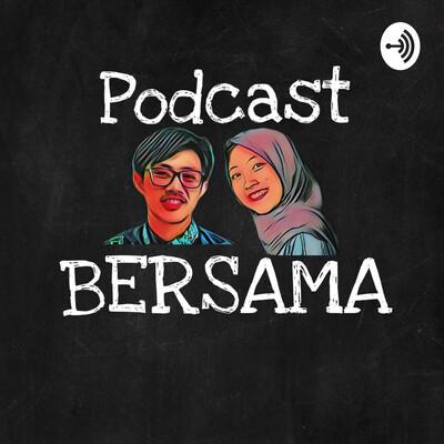 Podcast Bersama