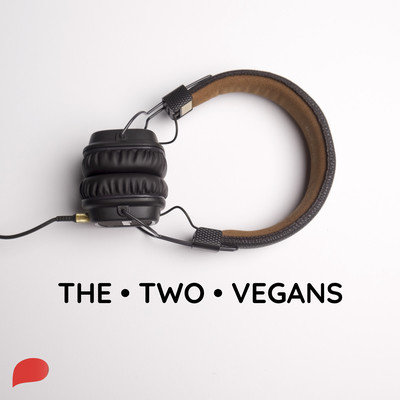 The Two Vegans
