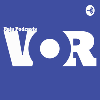 Raja Podcasts