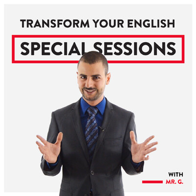 Transform Your English Special Sessions PODCAST
