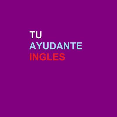 Tu Ayudante Ingles