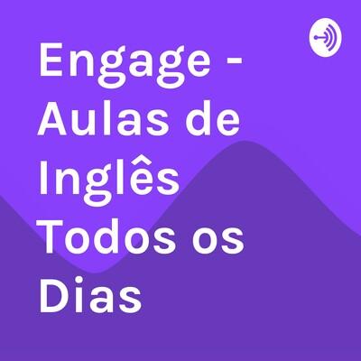 Engage - Aulas de Inglês Todos os Dias