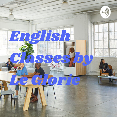 English Classes by Le Glorie