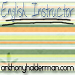 English Instructor, anthonyhalderman.com